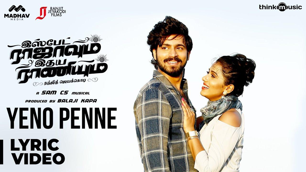 Ispade Rajavum Idhaya Raniyum | Yeno Penne Song | Harish Kalyan | Sam C.S | Ranjit Jeyakodi