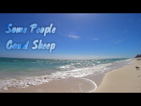 Some People Count Sheep - But this is the Beach - Sleep Aid