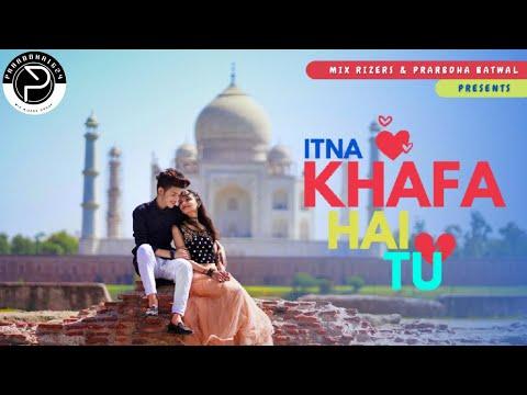 Download Itna Khafa Hai Tu - Prarbdha Batwal l Latest Sad song 2021