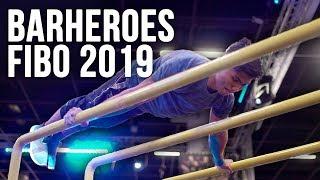 Best of Barheroes 2019 - Calisthenics at FIBO