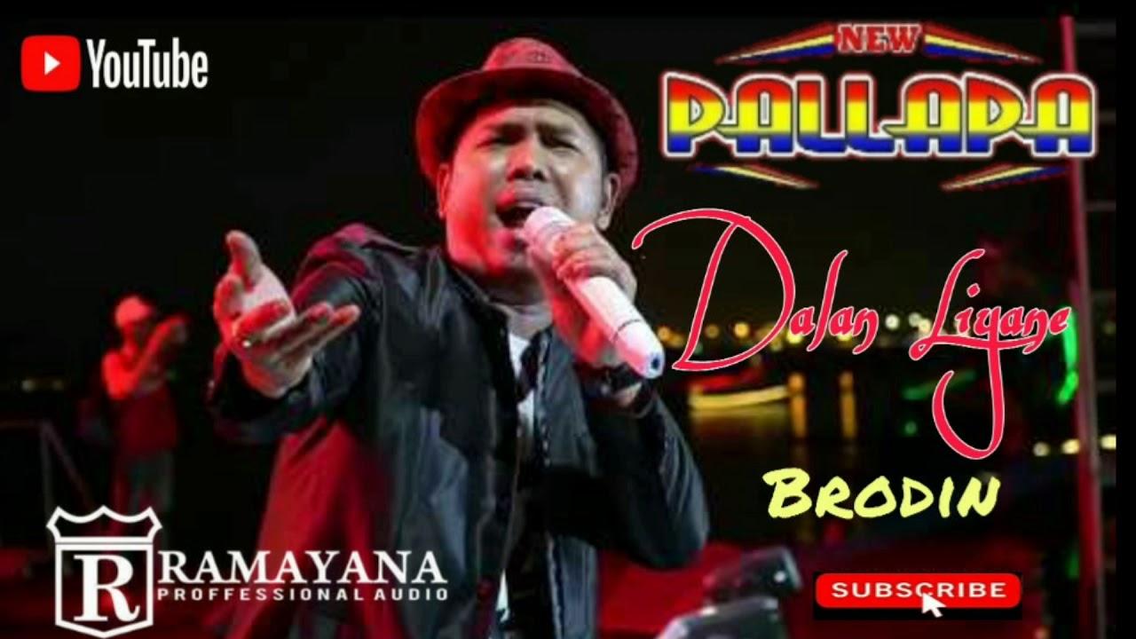 Dalan Liyane Brodin New Pallapa Terbaru 2020 Lagu Ambyar Youtube