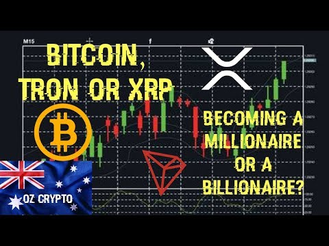 Bitcoin, Tron or XRP Becoming A Millionaire Or A Billionaire?