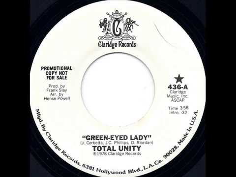 Total Unity - Green-Eyed Lady (1978) Disco Psych Rock