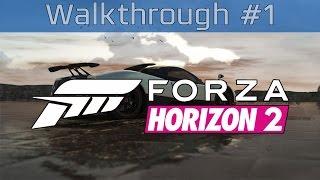 Forza Horizon 2 - Gameplay Walkthrough Part #1 [HD 1080P]