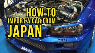 How To Import A Car From Japan - The No BS Version | JAPAN101<