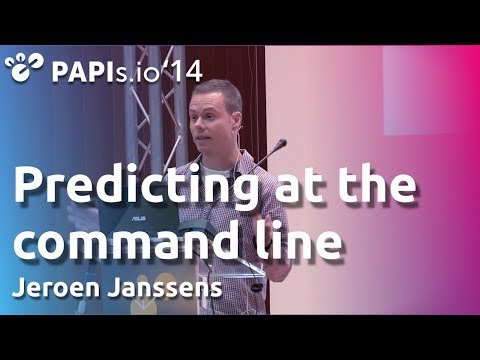 Predicting at the command line - Jeroen Janssens - PAPIs.io