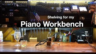 Piano Workbench Shelving Project