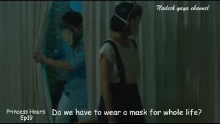 Video Do we have to wear a mask for whole life? ll Princess Hours Thailand Ep19 English sub download MP3, 3GP, MP4, WEBM, AVI, FLV Desember 2017