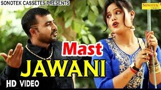Madmast jawani | sunil barwala, sonam tiwari | master mukesh, sheenam katholic | haryanvi video song