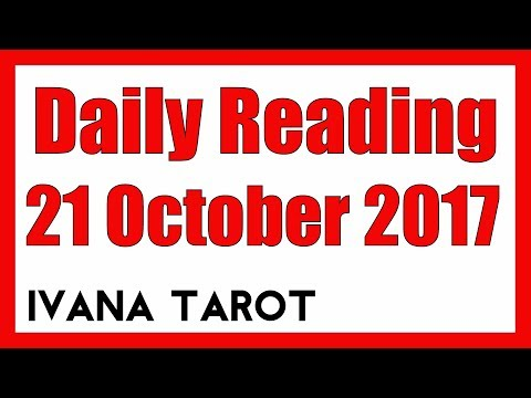 💘 Daily Reading for 21 October 2017 - Ivana Tarot
