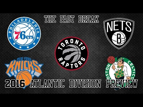 2016 NBA Atlantic Division Preview (Part 2)