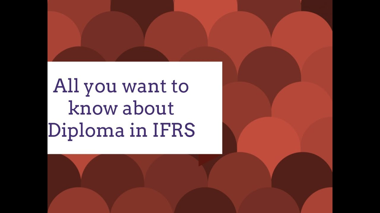 diploma in ifrs acca eligibility  diploma in ifrs acca eligibility