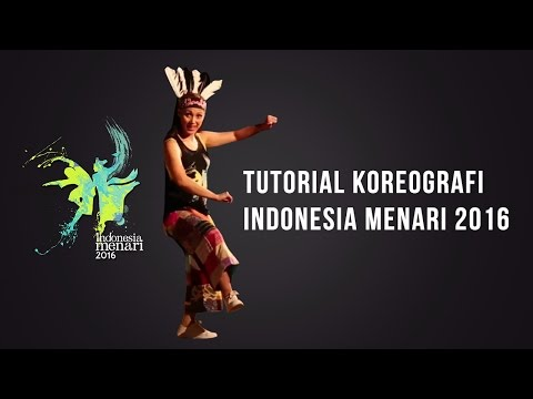 Tutorial Koreografi Indonesia Menari 2016
