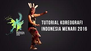 Tutorial Koreografi Indonesia Menari 2016