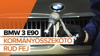BMW 3 (E90) Gumiharang Készlet Kormányzás cseréje - videó útmutatók