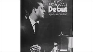 Night In Tunisia - Tony Fruscella