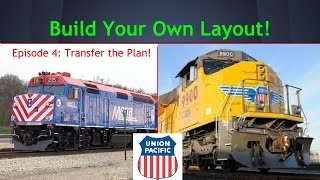 Building A Model Railroad Episode #4: Transfer The Track Plan