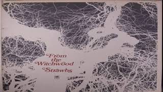 The Strawbs - From the Witchwood 1971[Full Album]
