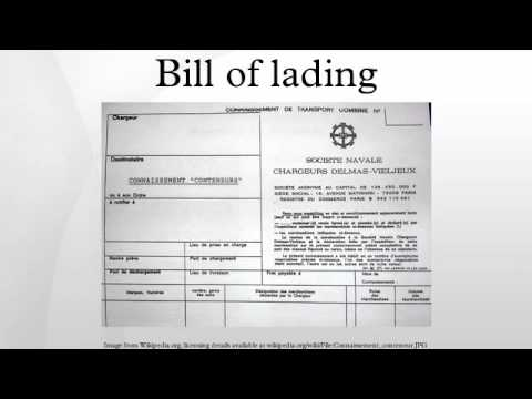 Bill Of Lading - Youtube