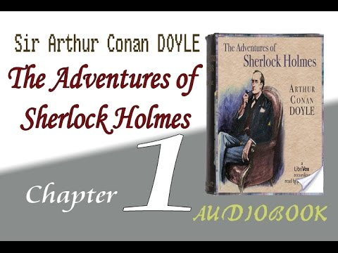 The Adventures of Sherlock Holmes Audiobook chapter   01   A Scandal in Bohemia
