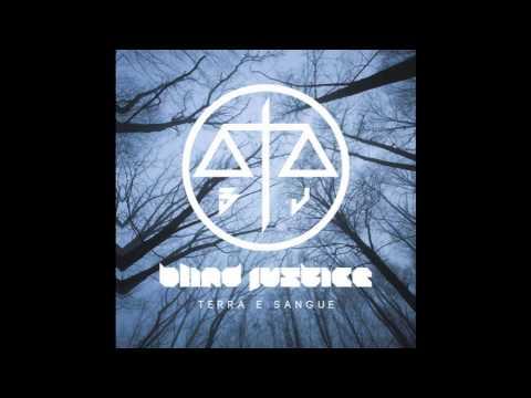 Blind Justice - Via Da Qui (NEW ALBUM PREVIEW)