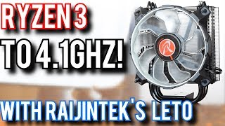 Raijintek Leto Review: Ryzen 3 Overclock to 4.1GHz on Air!