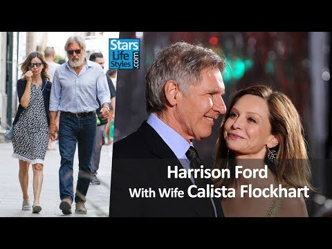Harrison Ford With Wife Calista Flockhart  Celebrity Couples
