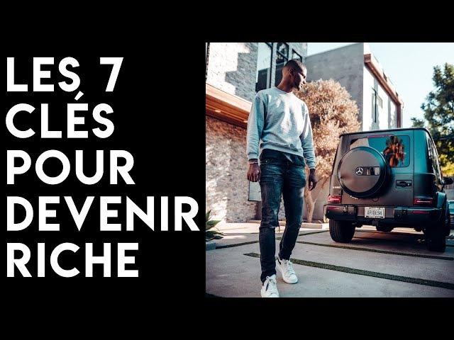 LES 7 CLÉS DU SUCCES ET DE LA RICHESSE