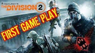 Tom Clancy's The Division 2 : First Gameplay