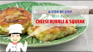 TASTY CHEESE BUBBLE AND SQUEAK
