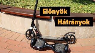 City Roller (Scooter) vs Mini Segway (Hoverboard) előnyök és hátrányok.(, 2017-06-20T05:34:16.000Z)