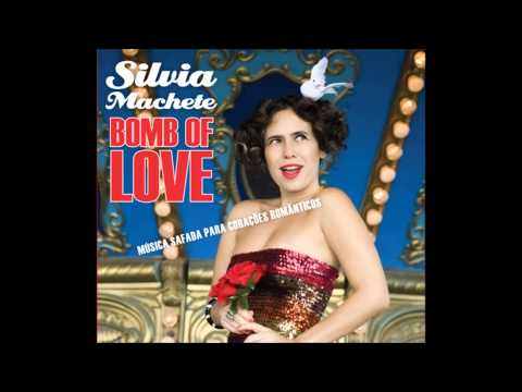 Bomb of Love - Silvia Machete