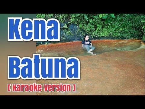 KENA BATUNA - Jhon Pradep Tarigan | Karaoke