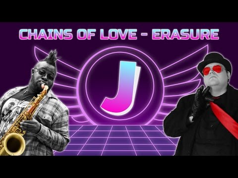 Chains of Love - Erasure Sax Cover   Carl Catron Feat. Jim Sterling