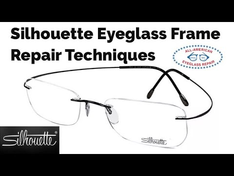 Silhouette Eyeglass Frame Parts and Repair Techniques from All ...