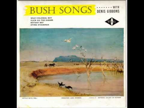 Denis Gibbons - The Wild Colonial Boy. (Australian Folk Music)