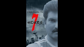 7 Hours (Hindi Short Film 2017)
