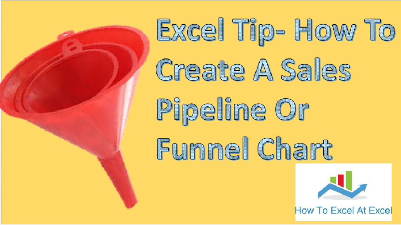 excel tip how to create a sales pipeline or funnel chart