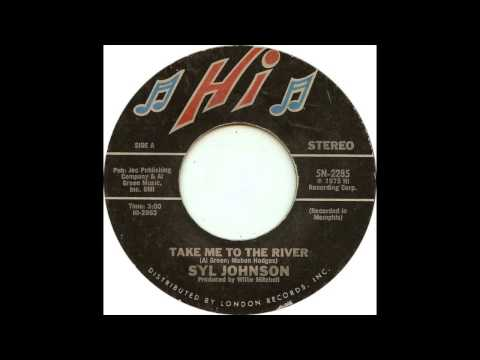 Take Me To The River - Syl Johnson (1974) (HD Quality)