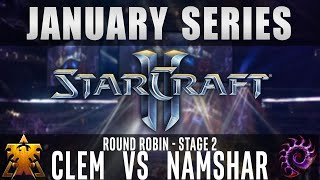 Clem vs Namshar [TvZ] Round Robin Stage 2 - January Series - Starcraft 2