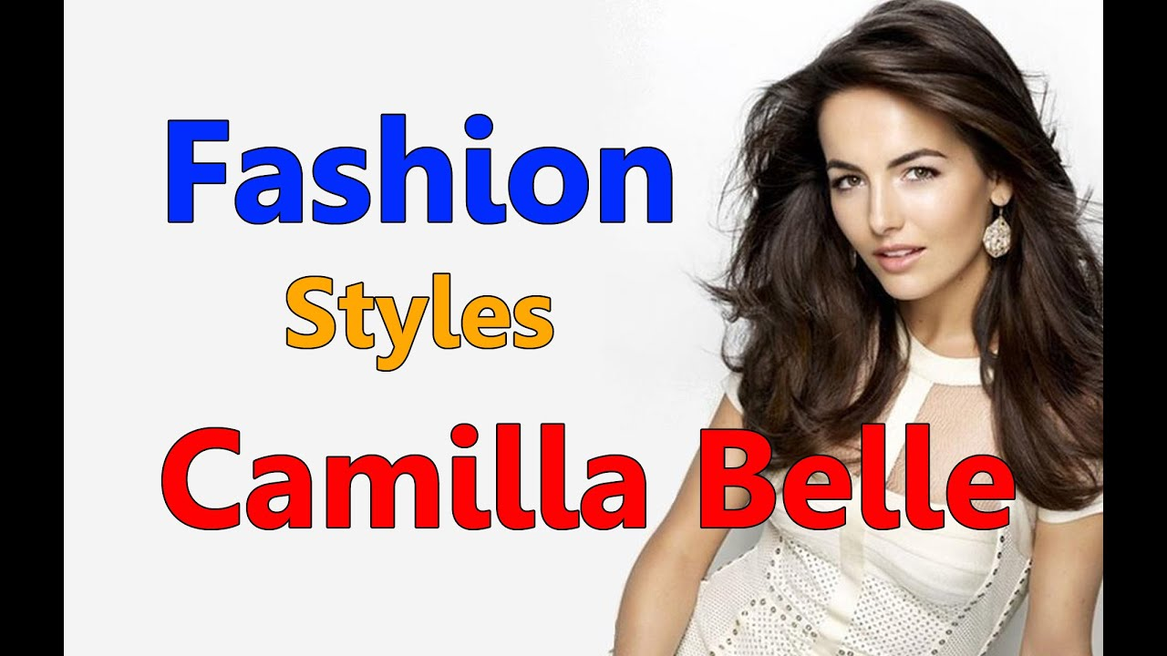 Camilla Belle Styles Fashion Styles Looks Youtube
