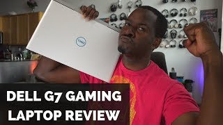 Dell G7 Gaming Laptop Review: Solid Perfromer!