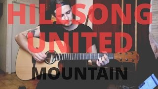 Hillsong United - Mountain (Acoustic Guitar Tutorial)