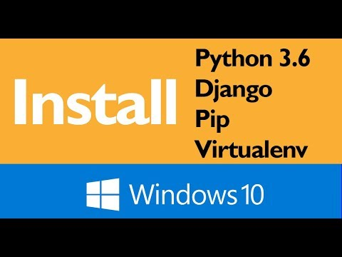 Install Python, PIP, Virtualenv, and Django on Windows 10 with PowerShell