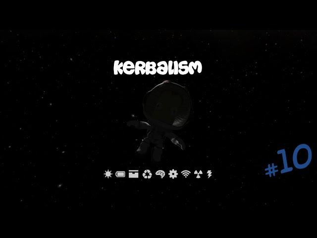 Kerbal Space Program - Kerbalism S1E10 - The Mun Express