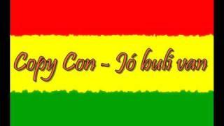 Copy Con Jó buli van dalszöveg