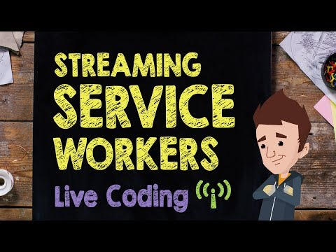 Streaming Service Workers: Live Code Session - Supercharged