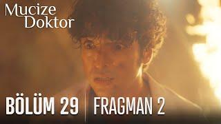 Mucize Doktor 29. Bölüm 2. Fragmanı