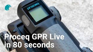 Proceq GPR Live I in 80 seconds