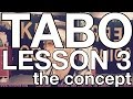 TABO METHOD Lesson 3 Concept